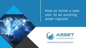 How to Invite a New User to an Existing Asset Register Info Deck Slide
